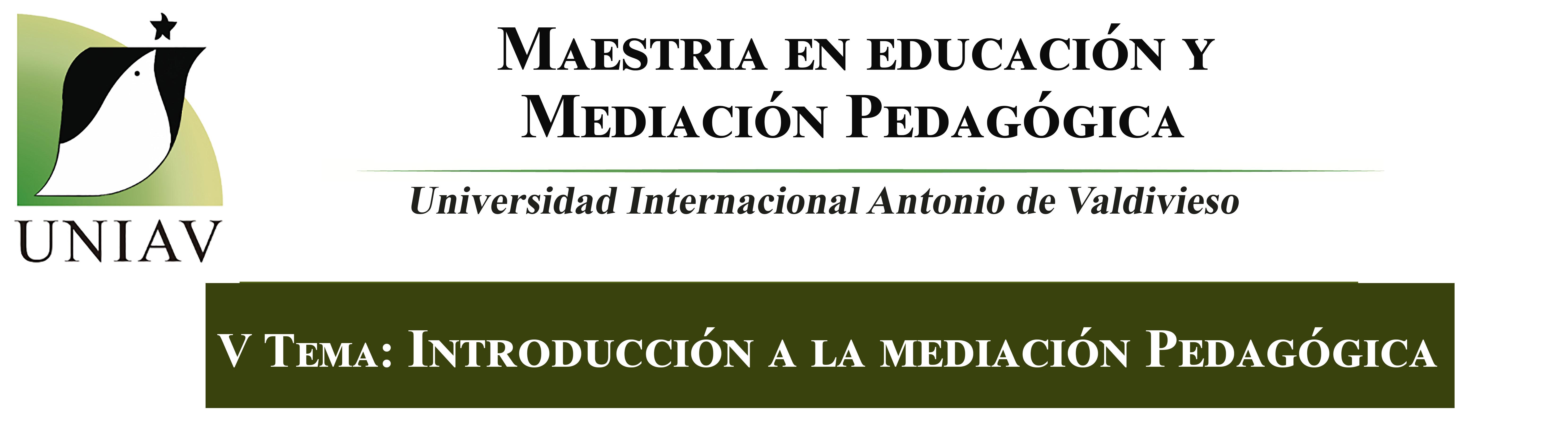 Introducción a la mediacion pedagógica